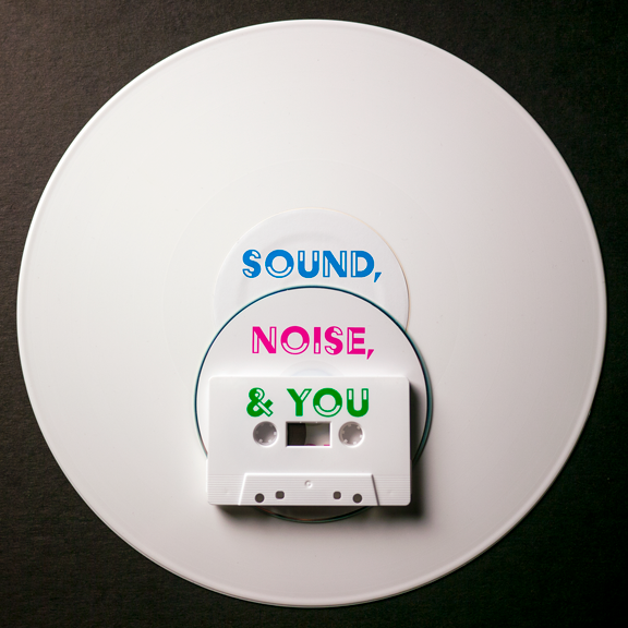 Sound, Noise, & You Cover Art